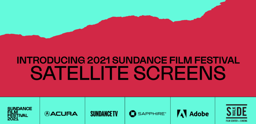 2021 Sundance Film Festival Will Meet Audiences Where They Are… including Sidewalk Film!