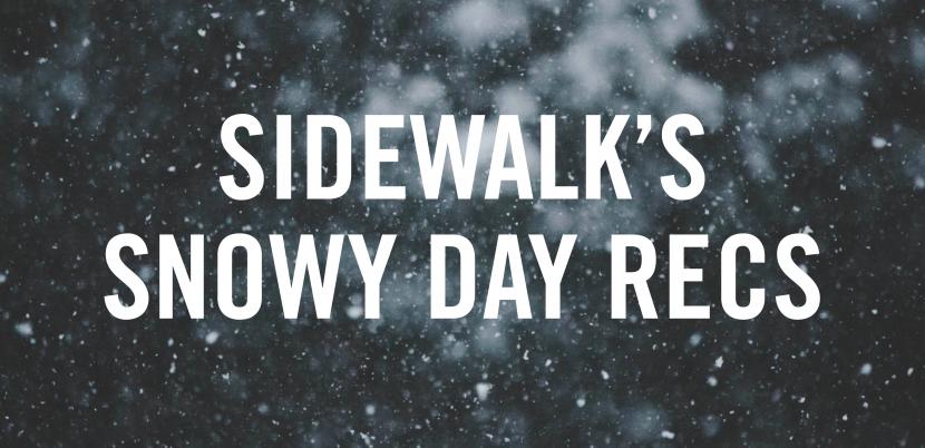 Sidewalk's Snowy Day Recs